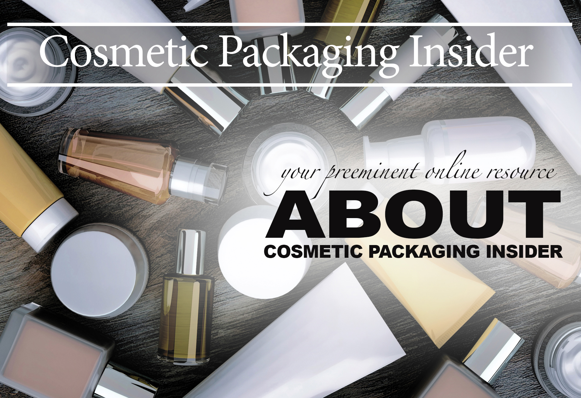 Cosmetic Industry News | Cosmetic Packaging Insider
